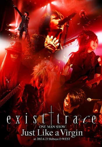 exist†trace live DVD - Just Like A Virgin