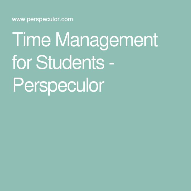 Time Management for Students - Perspeculor