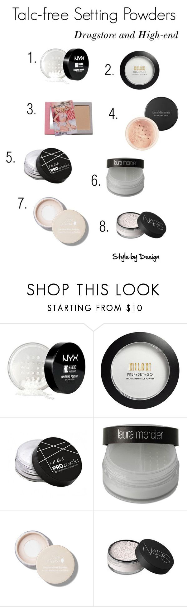 Talc-free Setting Powders by style-bydesign on Polyvore featuring beauty, Bare Escentuals, Laura Mercier, NYX, NARS Cosmetics, L.A. Girl and TheBalm