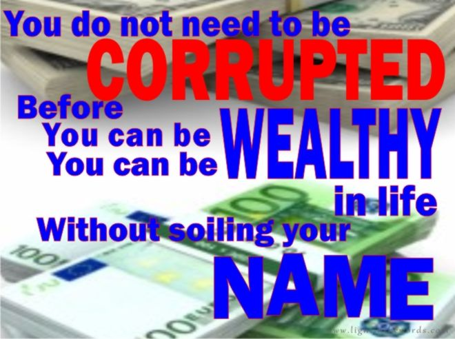 CORRUPTION/RICHES