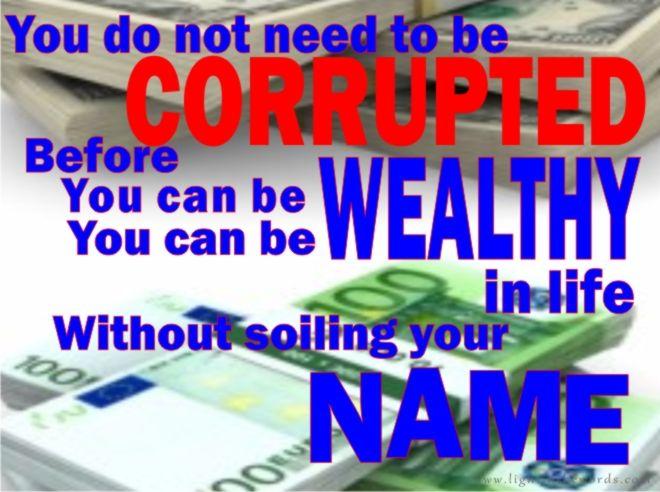 CORRUPTION/RICHES