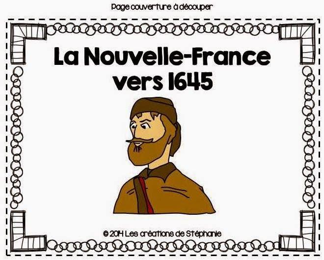Les créations de Stéphanie: Lapbook : La Nouvelle-France vers 1645 (2e cycle)