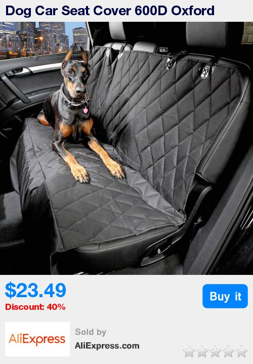 Dog Car Seat Cover 600D Oxford Waterproof Rear Back Seat Car Interior Travel Accessories Car Seat Covers Mat for Pets Dogs * Pub Date: 19:37 Jul 4 2017