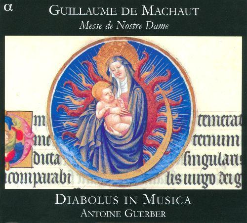 Guillaume de Machaut: Messe de Nostre Dame [CD]