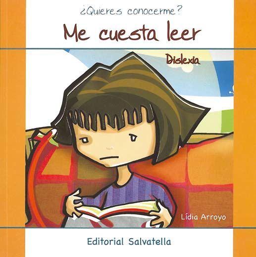 Natalia Arroyo: Me cuesta leer dislexia (Salvatella)
