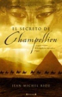 SECRETO DE CHAMPOLLION,EL JEAN MICHEL RIOU    SIGMARLIBROS