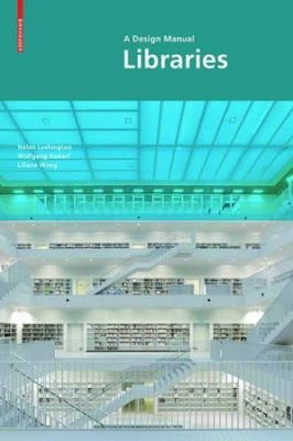 Libraries : a design manual / Nolan Lushington, Wolfgang Rudorf, Liliane Wong ; contributions by Norma Blake... [et al.],  info: http://arkitekturadok.blogspot.com.es/2016/09/books-architecture-libraries-design.html