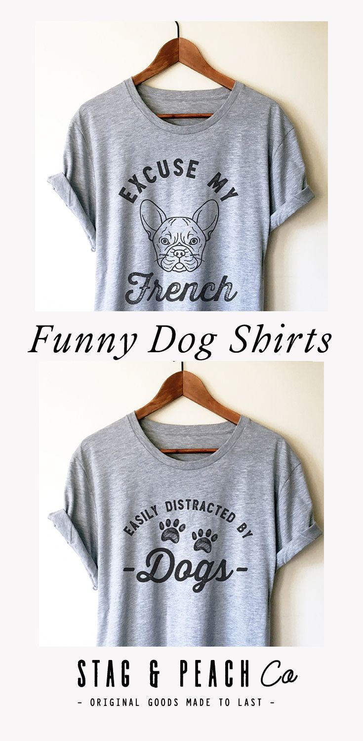 Click To Shop These Funny Dog Shirts For People Who Love Their
