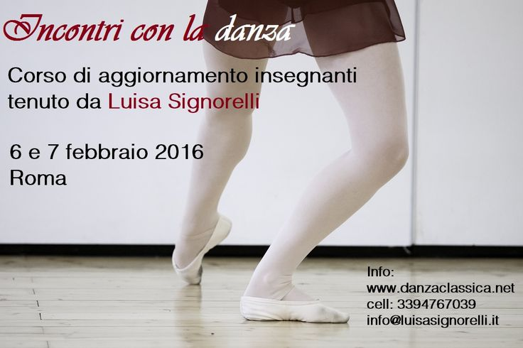 Corso di aggiornamento per insegnanti di danza classica tenuto da Luisa Signorelli