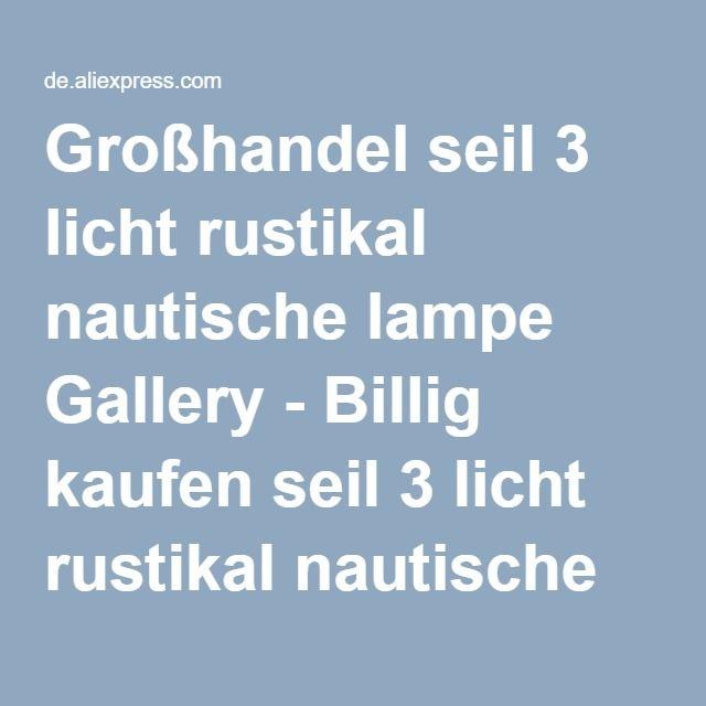 Großhandel seil 3 licht rustikal nautische lampe Gallery - Billig kaufen seil 3 licht rustikal nautische lampe Partien bei Aliexpress.com