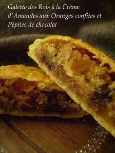 J'en reprendrai bien un bout...:  Galette des Rois à la crème d'amandes (avec variante aux oranges confites et pépites de chocolat)