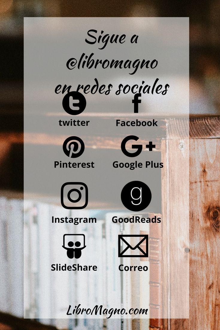 #libromagno Lee más, crece más. Sigue a @libromagno en Redes Sociales www.libromagno.com