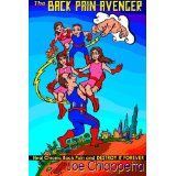 The Back Pain Avenger: Heal Chronic Back Pain and Destroy it Forever (Paperback)By Joe Chiappetta