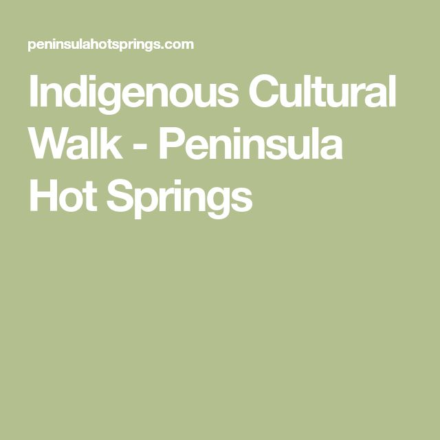 Indigenous Cultural Walk - Peninsula Hot Springs
