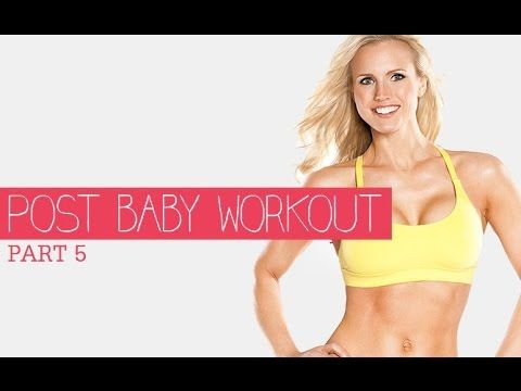 POST NATAL Workout Series - Part 5 (New Mom Workout…Beginners TOO!!) - YouTube