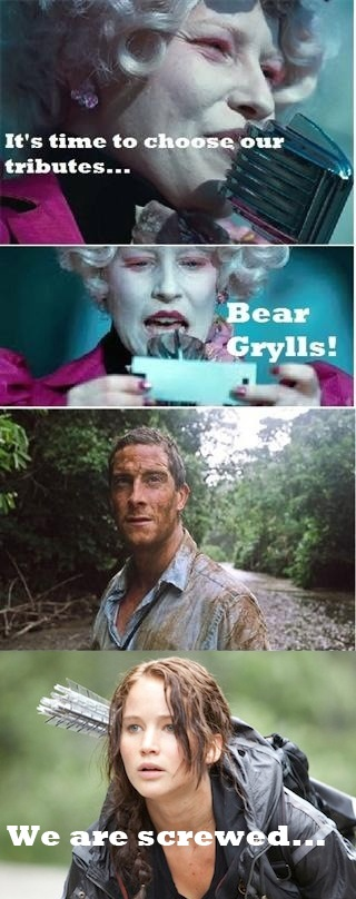 Not that I've read or watched the hunger games...but I understand the premise and find this hilarious.