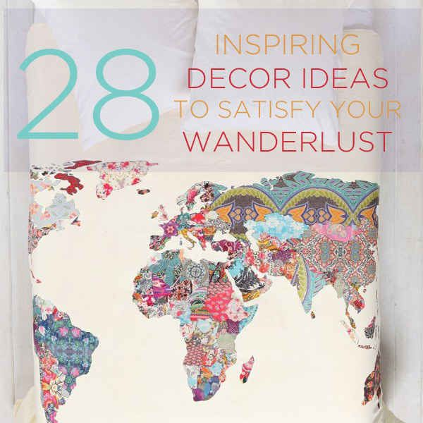 28 Inspiring Decor Ideas To Satisfy Your Wanderlust Everything just YES