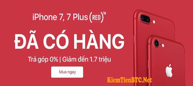 iPhone 7 red đã về hàng - Sắm ngay với giá tốt nhất! - KiemTienBTC.NET - MMO - HYIP BTC