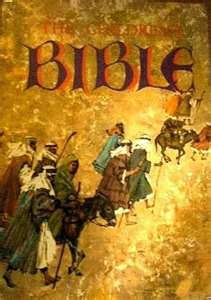 The Children's Bible. This was my childhood Bible. I still remember all of the pictures and illustrations.