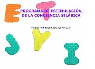 Fonética y Fonología: Actividad LIM: PROGRAMA DE ESTIMULACIÓN DE LA CONCIENCIA SILÁBICA