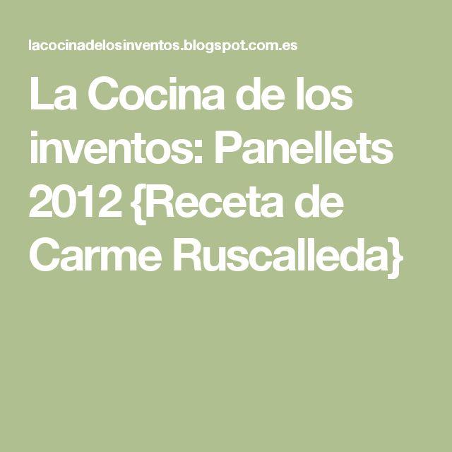 La Cocina de los inventos: Panellets 2012 {Receta de Carme Ruscalleda}