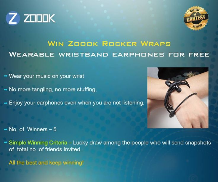Participate in event, invite friend and get a chance to win rocker wrap wristband earphone (5 winner )  http://www.contestnews.in/zoook-contest-chance-win-rocker-wraps-earphone/