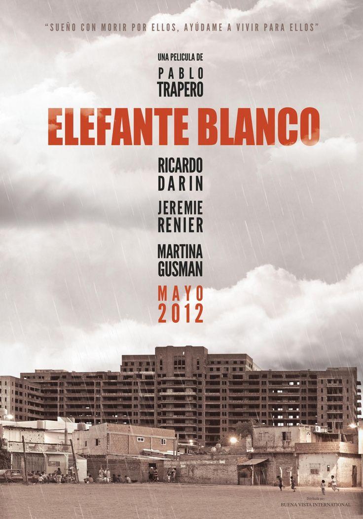 Julho - Elefante Blanco - Pablo Trapero