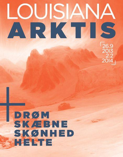 ARKTIS - Louisiana Museum of Modern Art