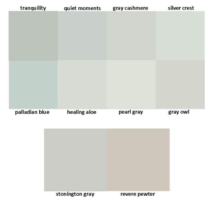 Benjamin Moore Greys: tranquility / quiet moments / gray cashmere / silver crest / palladian blue / healing aloe / pearl gray / gray owl / stonington gray / revere pewter