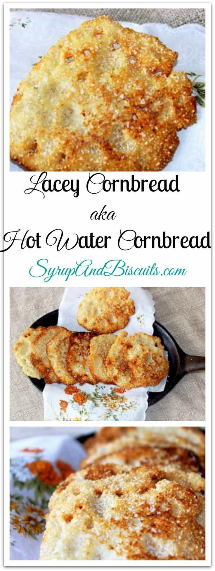 Lacey Cornbread aka Hot Water Cornbread. A rustic version of cornbread. Cornmeal, hot water, and salt cooked in hot oil and forms crispy, thin cornbread pieces. #cornbread #laceycornbread #hotwatercornbread