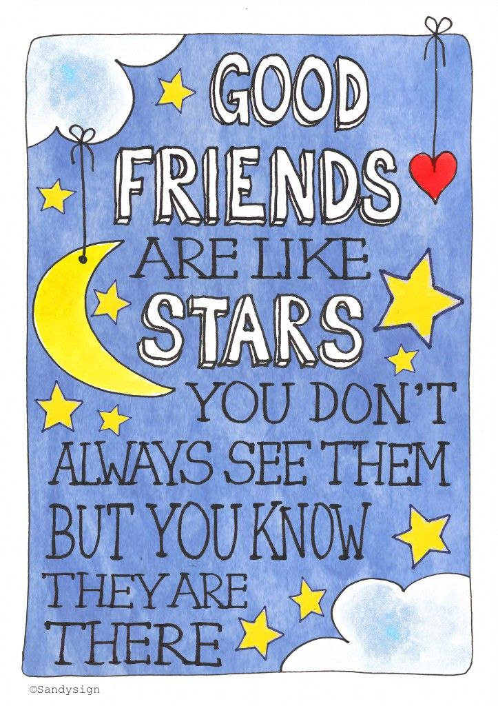 #Illustration #Quote Good friends are like stars  Made with love by Sandysign  http://sandysign.nl