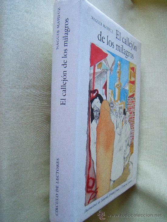 EL CALLEJON DE LOS MILAGROS - NAGUIB MAHFOUZ. NOBEL DE LITERATURA - CIRCULO DE LECTORES - 1989 - Foto 1