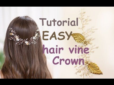 EASY Tutorial Hair Tiara Crown Wedding Prom Headpiece DIY Hair Vine Gold Leaves Accessory - YouTube