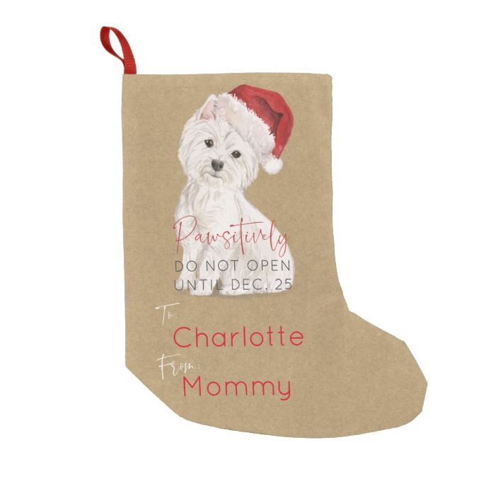 Pawsitively Do Not Open Santa Dog Kraft Name Small Christmas Stocking Zazzle Com Small Christmas Stockings Christmas Stockings Custom Christmas Stockings