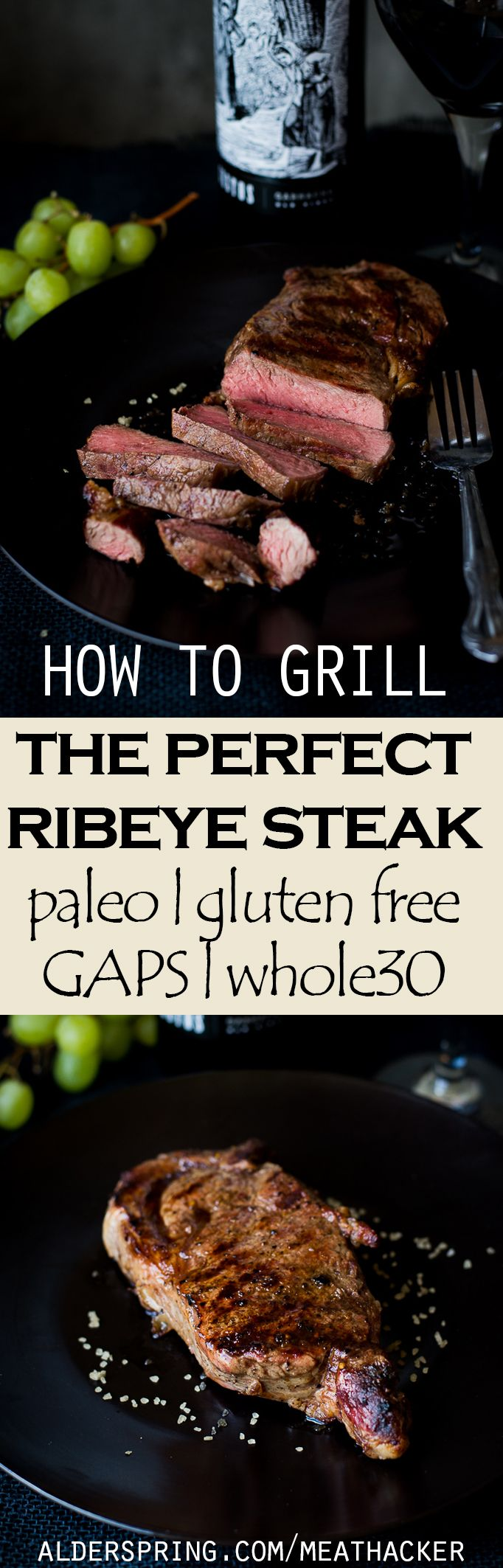 Our favorite techniques for grilling ribeye steaks to perfection. Just three ingredients let the robust flavor of a quality grass fed steak shine through: salt, pepper, and a ribeye steak. GAPs, paleo, gluten free, whole30.