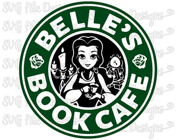 Belle Book Cafe Beauty And The Beast Disney Princess Starbucks Coffee Logo Cutting File In Svg