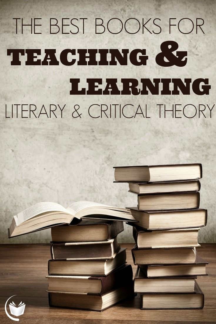 The Best Books for Teaching and Learning Literary and Critical Theory