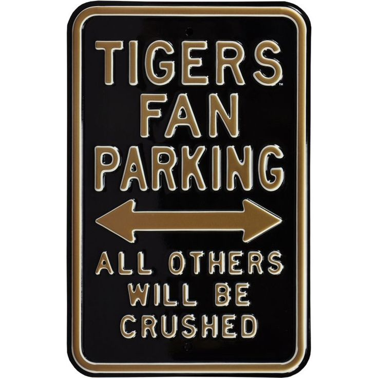 Authentic Street Signs Missouri Tigers Parking Sign, Team