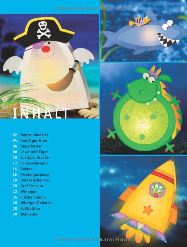 Bunte Laternen für Jungs: Freche Ideen aus Fotokarton und mehr: Amazon.de: Pia Pedevilla: Bücher