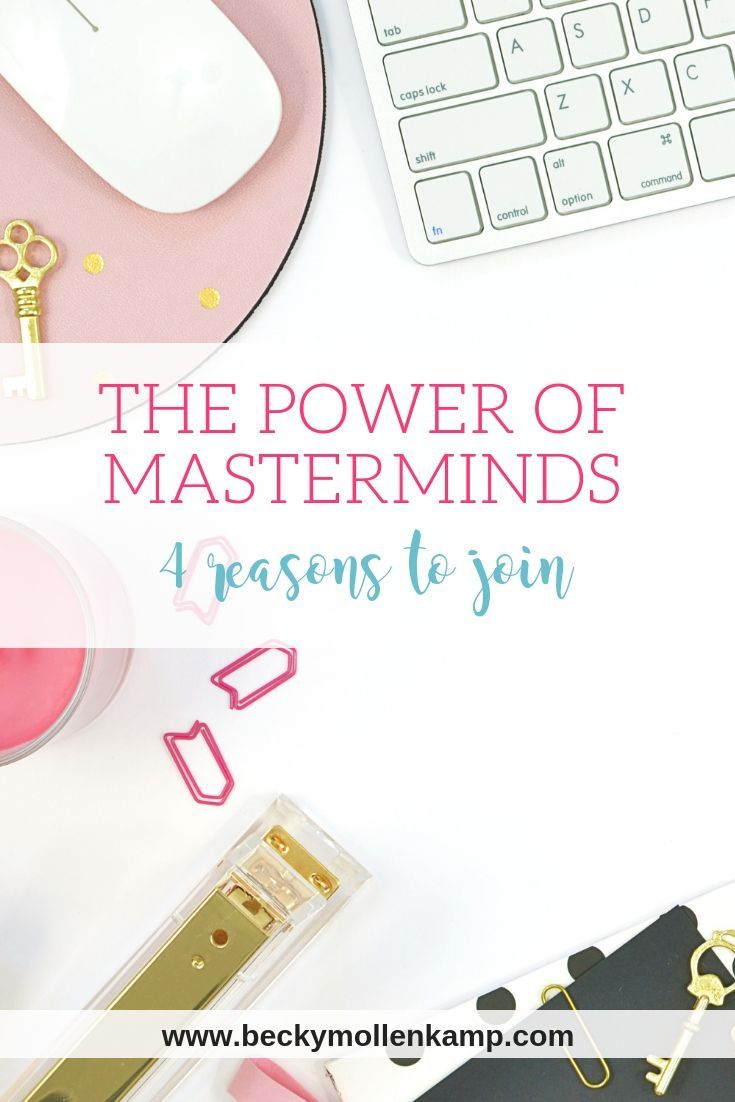 Reasons to Join a Mastermind | Own It  Crush It  | Creative