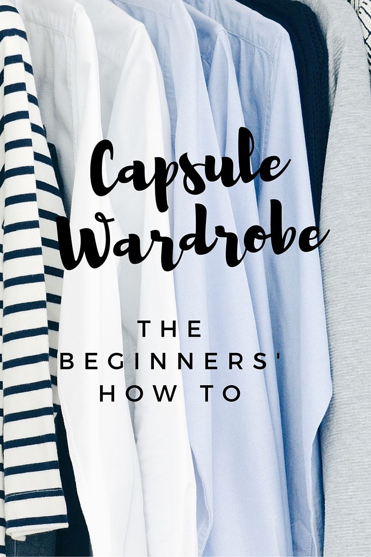 Create a capsule wardrobe when you are starting from scratch. Step by step you…
