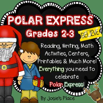 Polar Express and December Fun for grades 2 and 3! Everything you need for Polar Express Day and fun activities for math and language arts to last throughout the month.