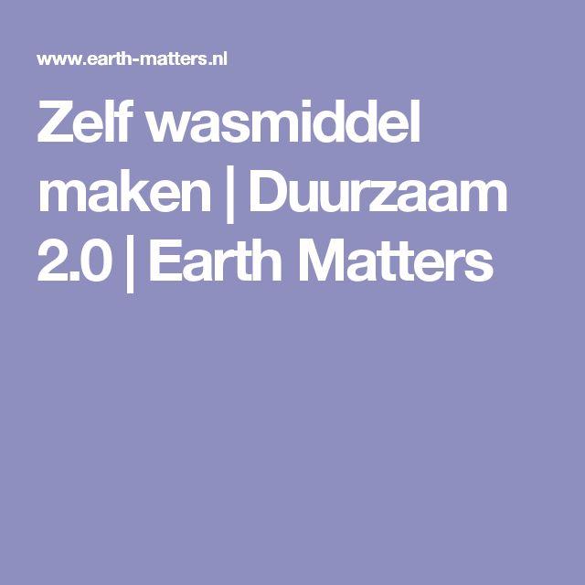Zelf wasmiddel maken | Duurzaam 2.0 | Earth Matters