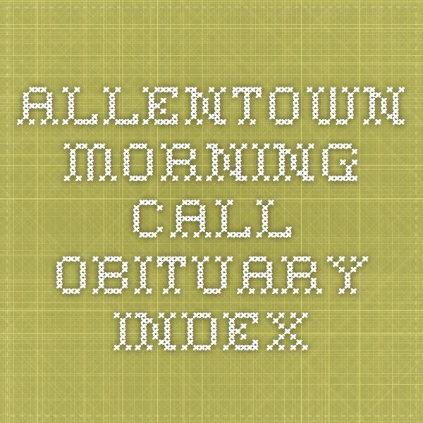 Allentown Morning Call Obituary Index