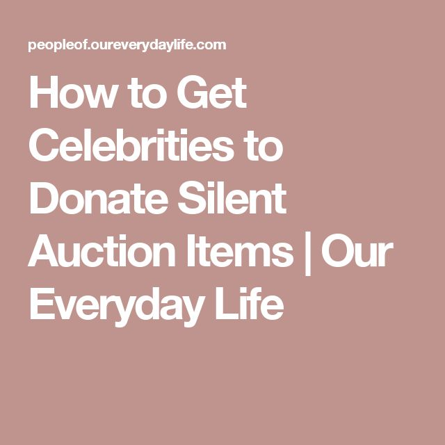 How to Get Celebrities to Donate Silent Auction Items | Our Everyday Life