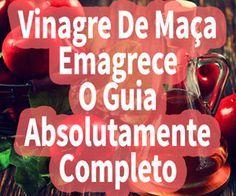 http://emagrecerrapidogarantido.com.br/vinagre-de-maca-emagrece/ Descobra aqui como vinagre de maça emagrece.  Vinagre De Maça Emagrece – Guia Absolutamente Completo