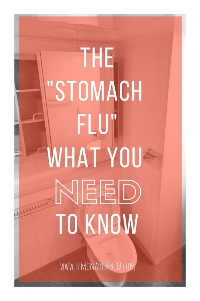 Stomach Flu: What you NEED to know. So, I've already blogged about this and because it had such a reaction, I decided to create an easy to follow, no fuss list that is simple to read. Simple and sweet is my slogan after all, although there is nothing