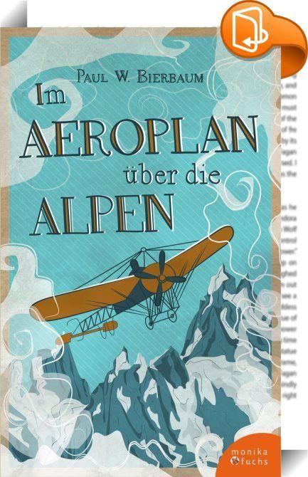 Im Aeroplan über die Alpen    :  Am 23. September 1910 gelang es dem in Paris lebenden Peruaner Jorge »Geo« Chavez (1887–1910), erstmals mit einem Flugzeug den Alpenhauptkamm zu überqueren. Der Flug ging vom schweizerischen Brig über den Simplonpass ins italienische Domodossola. Und endete tragisch: Während das versammelte Publikum schon in Jubelstürme über den geglückten Überflug ausbrach, stürzte der 23-jährige Pilot beim Landeanflug ab. Vier Tage später verstarb er. Sein Tod löst...