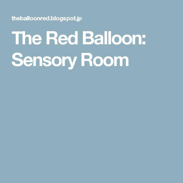The Red Balloon: Sensory Room