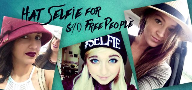 Prize: $40 at Free People   Theme: Selfie With a Hat
